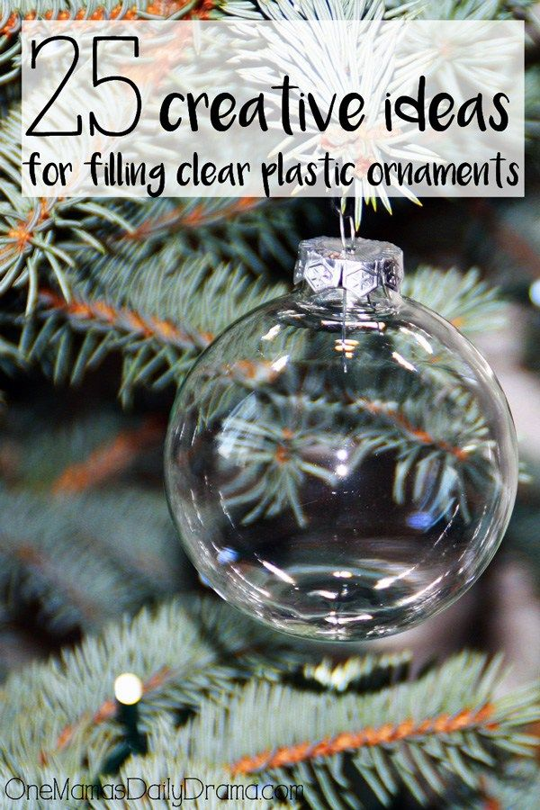 30 Creative Ideas For Filling Clear Plastic Ornaments Diy Christmas Ornaments Easy Clear Plastic Ornaments Clear Christmas Ornaments