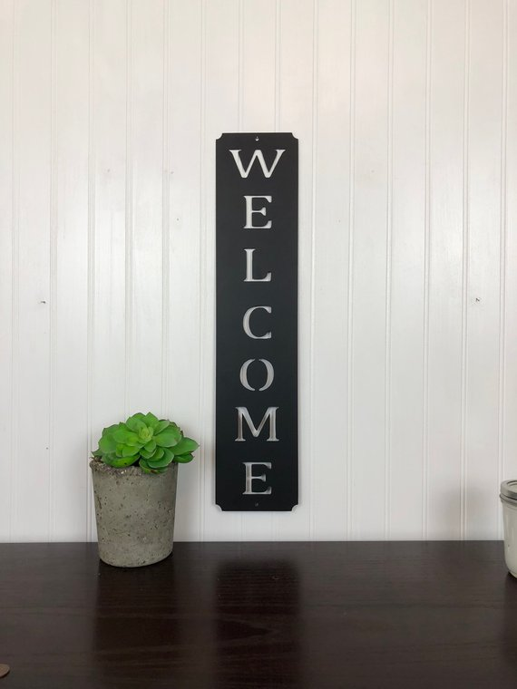 Welcome Sign, Metal Sign, Vertical Sign, Home decor, Wall Decor