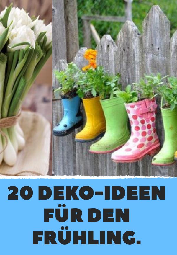 20 Deko-Ideen für den Frühling.