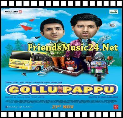 friendsmusic24.net - Gollu Aur Pappu Mp3 Songs Download, 2014, Gollu Aur  Pappu. Bollywood