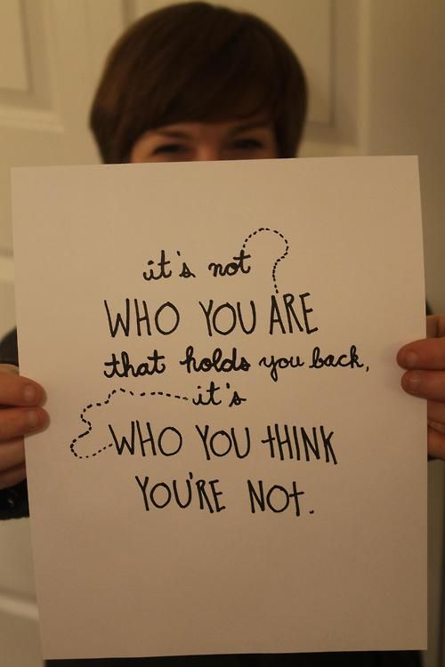 121 Holds You Back Its Not Who You Are That Holds You Back Its