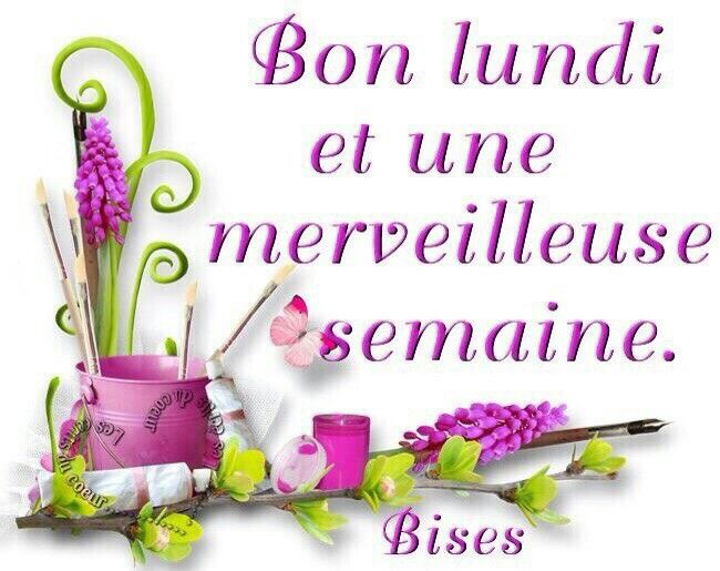 Bon Lundi Et Merveilleuse Semaine Bonjour Bon Lundi Bon Lundi
