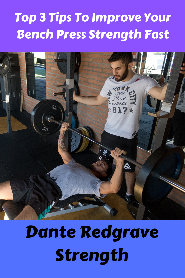 Top 3 Tips To Improve Your Bench Press Strength Fast Bench Press Best Gym Workout Strength Training For Beginners
