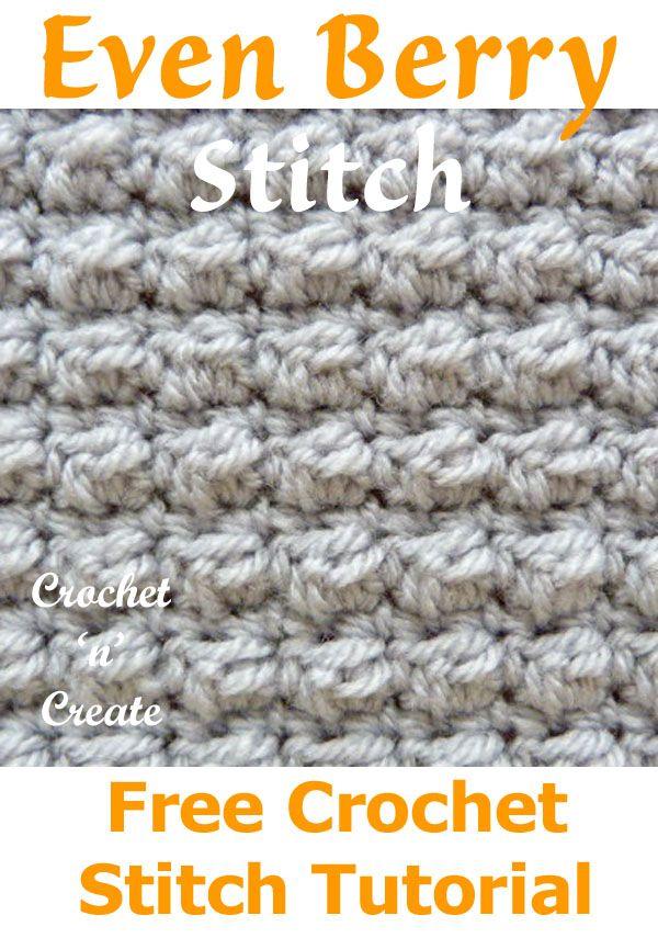 Free Crochet Stitch Tutorial Even Berry Stitch #crochetstitches