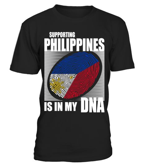 # Supporting Philippines .  Supporting Philippines Is In My DNA. Available in various colors and styles.Get yours today.