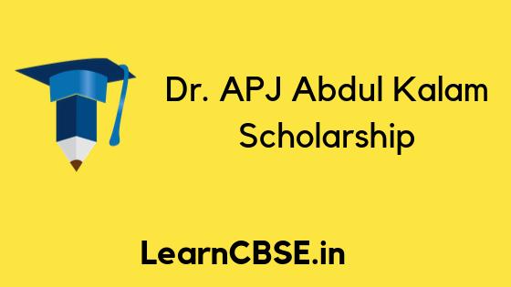Dr Abdul Kalam Scholarship Application Form 2019 Eligibility Awards Scholarships Scholarships Application Student Scholarships