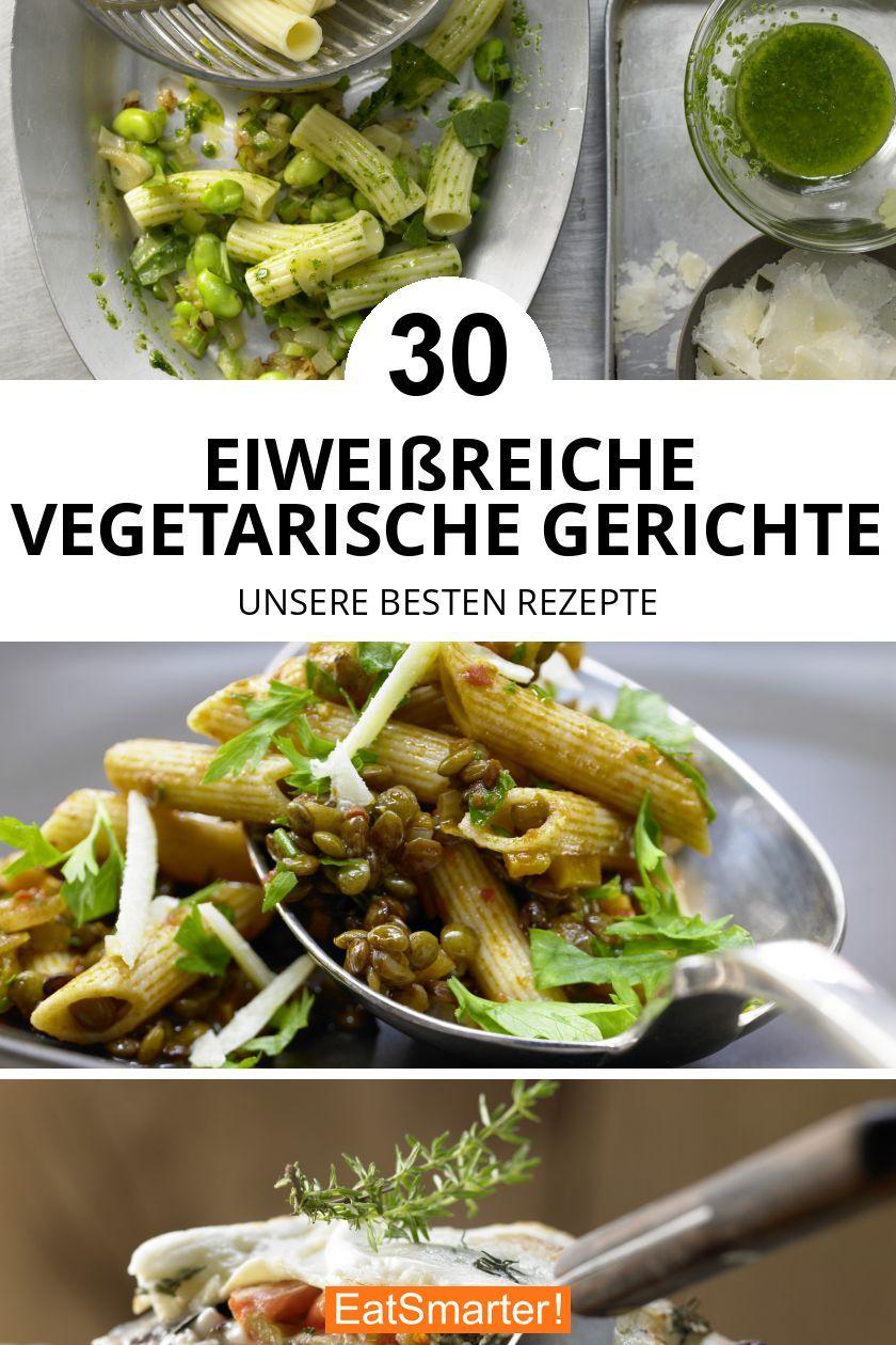 Top 30: Eiweißreiche vegetarische Gerichte