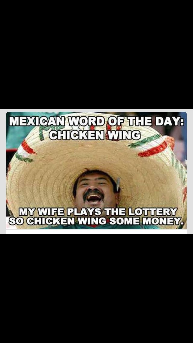 Mexican Word Of The Day With Images Mexican Words Mexican Jokes Funny Quotes