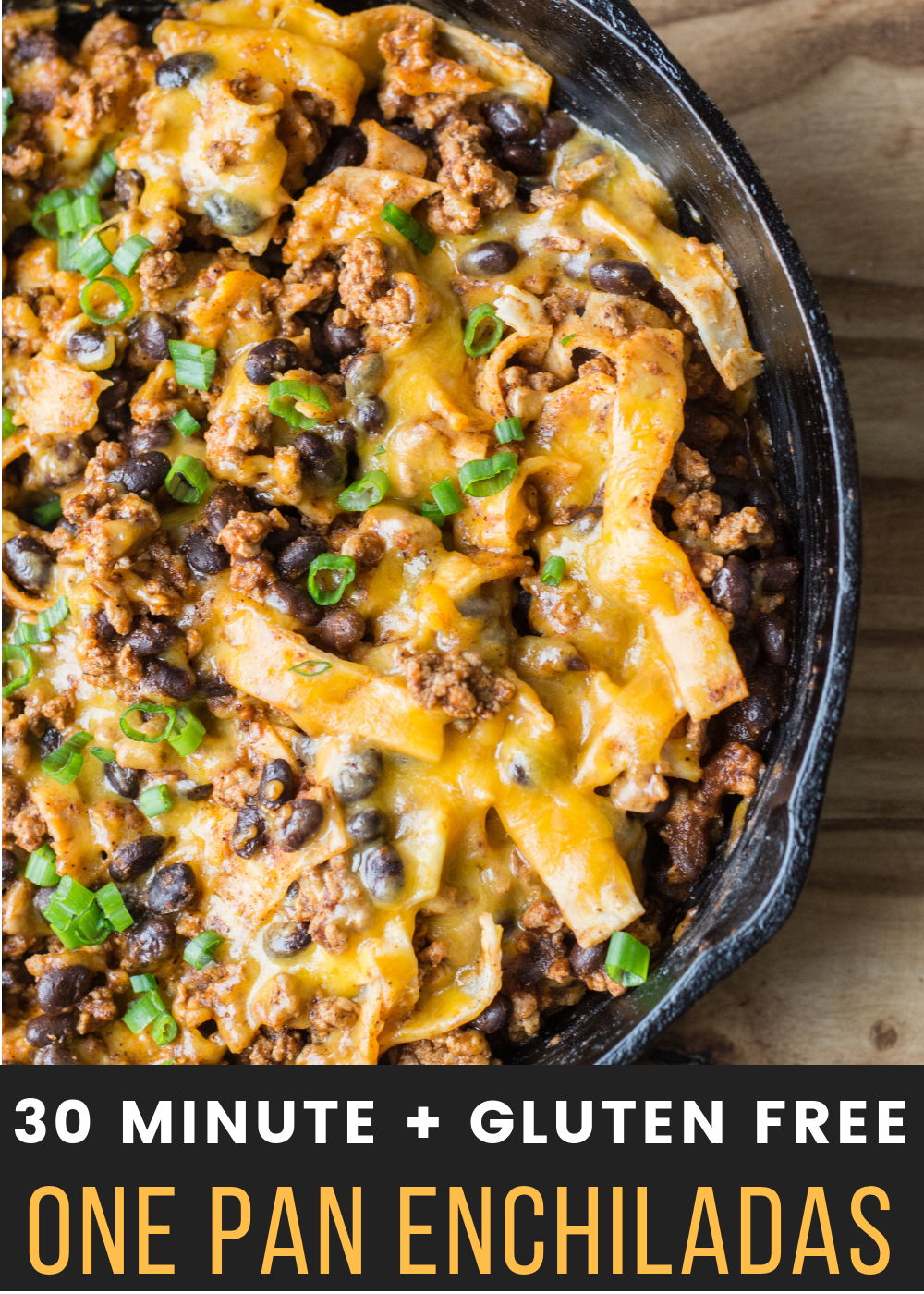 This Super Easy One Pan Enchilada Dish Will Become A Family Favorite Ground Beef Black Beans A F Ground Beef Recipes Healthy Beef Recipes For Dinner Recipes