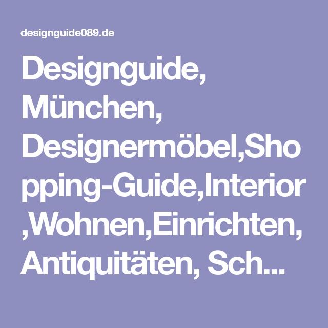 München Designermöbel designguide münchen designermöbel shopping guide interior wohnen