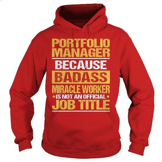 Awesome Tee For Portfolio Manager - #sleeveless hoodie #zip hoodie. SIMILAR ITEMS => https://www.sunfrog.com/LifeStyle/Awesome-Tee-For-Portfolio-Manager-94135350-Red-Hoodie.html?id=60505