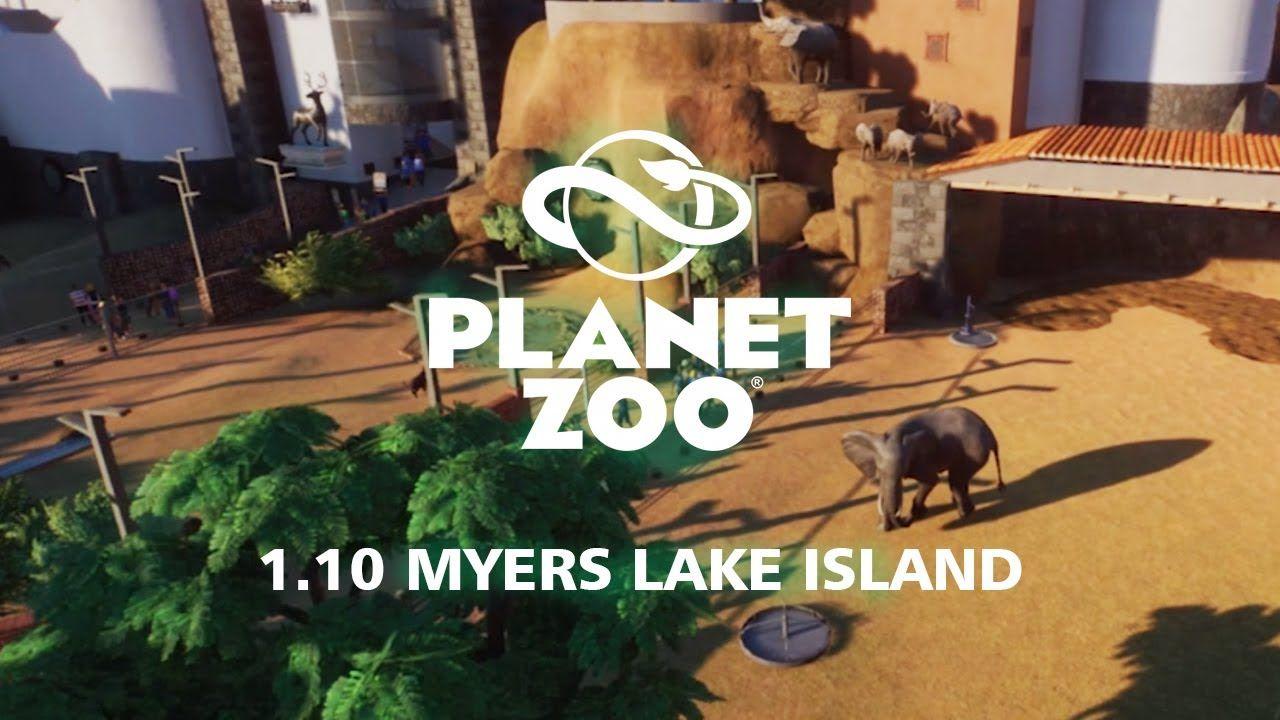 Planet Zoo Walkthrough Myers Lake Island Help Di 2020