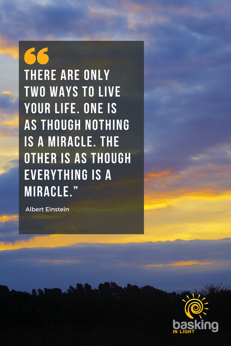 Einsteins Quote About Miracles Everything Is A Miracle Good
