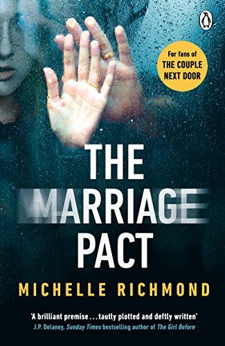 The Marriage Pact By Michelle Richmond Httpsamazondp