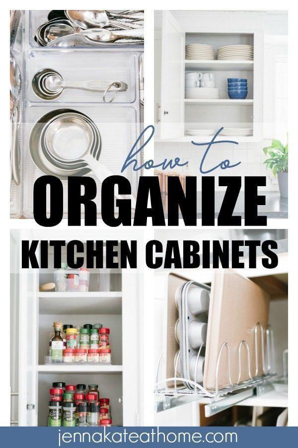 How to Organize Kitchen Cabinets | Kitchen organization ...