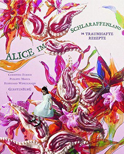 Alice im Schlaraffenland - Christine Ferber
