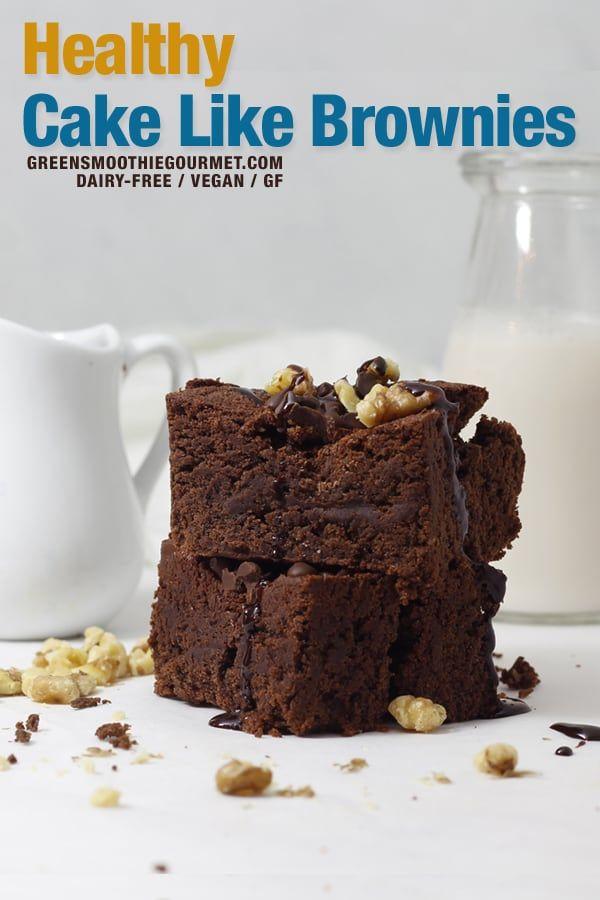 Healthy Cake Like Brownies A Healthy Cake Like Brownies Recipe Using Few Ingredients That Are Dairy Free Who In 2020 Cake Like Brownies Healthy Cake Brownie Recipes