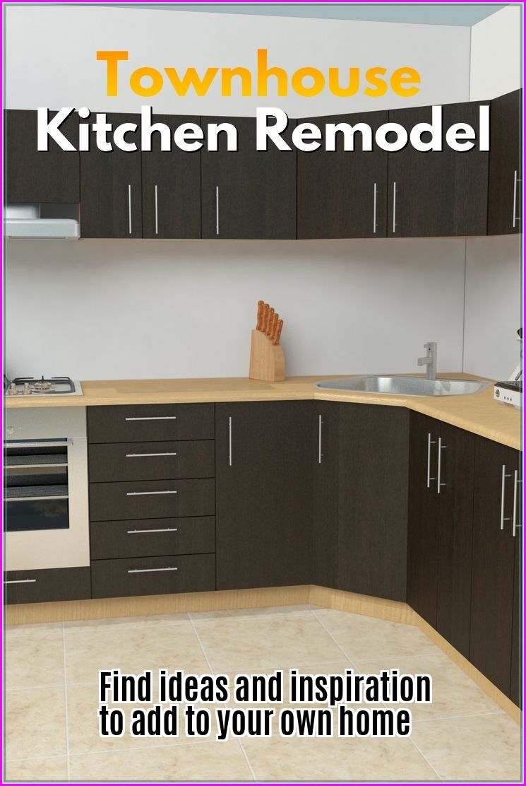 Townhouse Kitchen Remodel Guidelines
