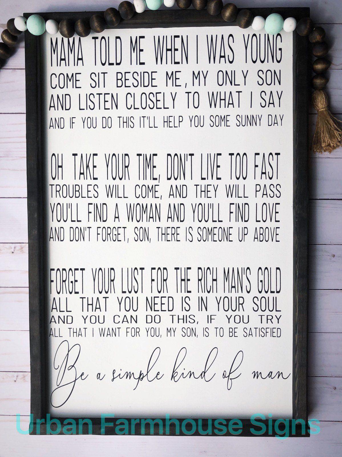 Photo of Farmhouse Wall Decor | Signs With Quotes | Farmhouse Sign | Lynyrd Skynyrd | Song Lyrics | Simple Man Sign | Gift For Him | Man Cave Decor
