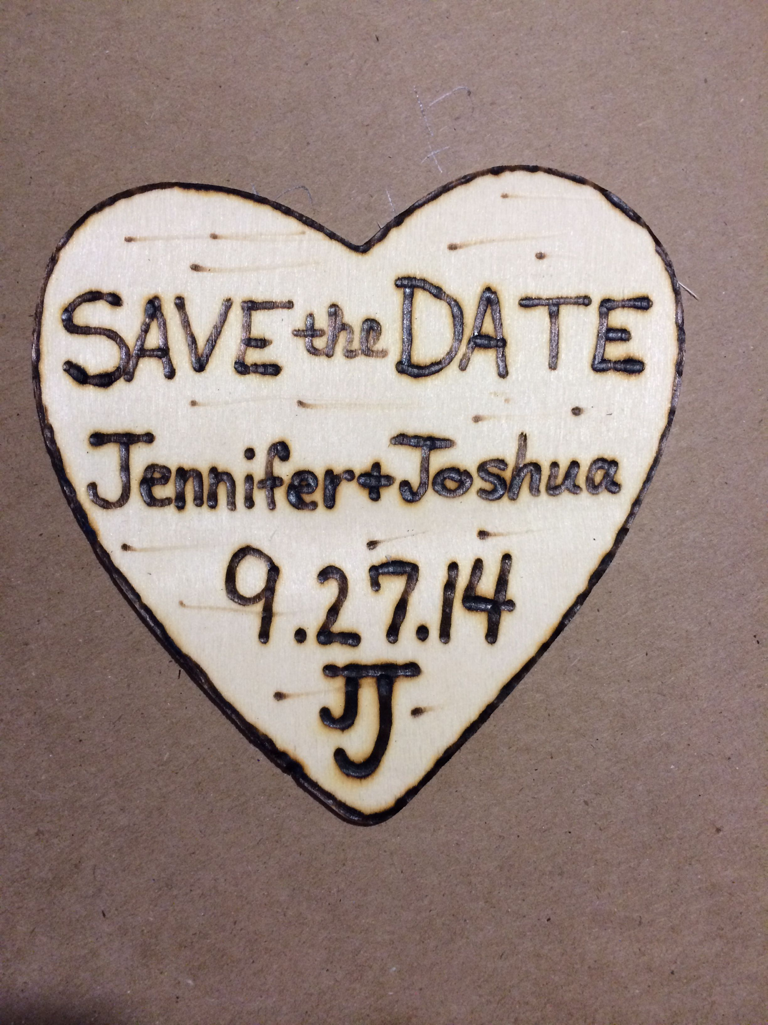 Wooden Save the Dates w/ magnet Used a woodburning pen