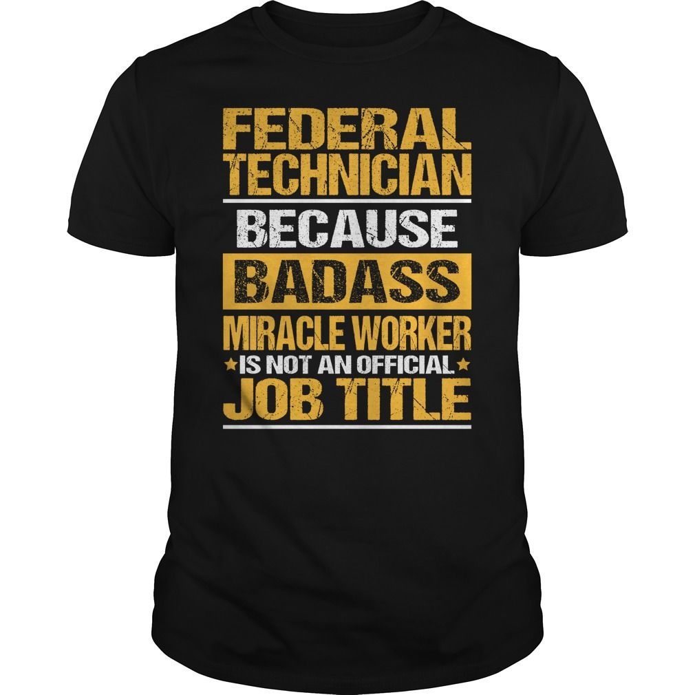(Top Tshirt Fashion) Awesome Tee For Federal Technician [Tshirt design] Hoodies, Funny Tee Shirts