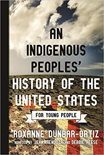 An Indigenous Peoples' History of the United