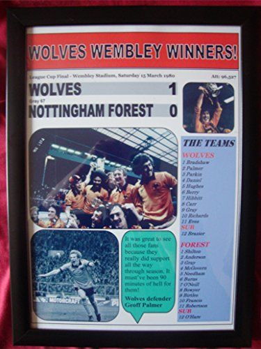 Wolves 1 Nottingham Forest 0 - 1980 League Cup final - framed print Lilywhite Multimedia http://www.amazon.co.uk/dp/B010EBYOPQ/ref=cm_sw_r_pi_dp_dXB0vb0665AJ6