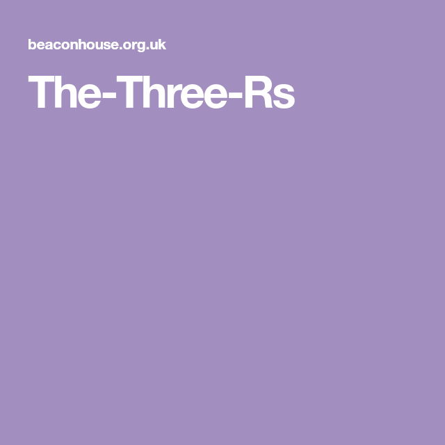 The Three Rs The Three Rs School Counseling Counseling