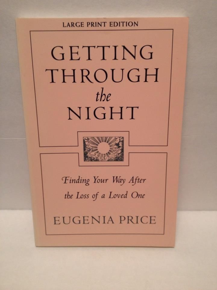 Getting Through the Night by Eugenia Price Paperback 1982 LARGE PRINT