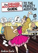 The Enraged Accompanist's Guide to the Perfect Audition (Softcover)