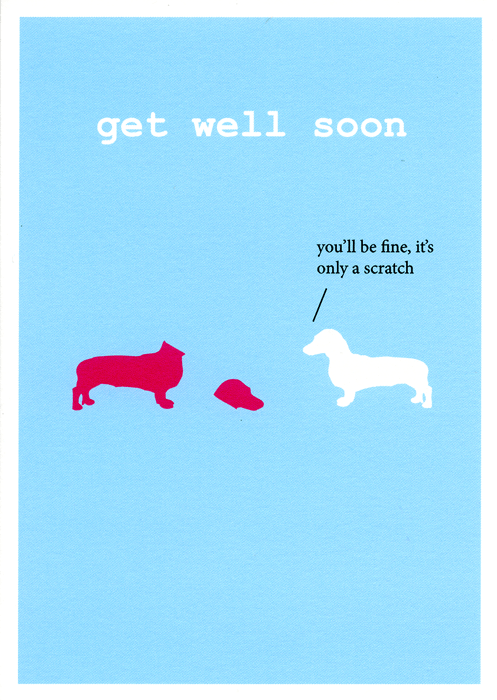 Get Well Soon You Ll Be Fine Get Well Funny Cards Funny Greetings