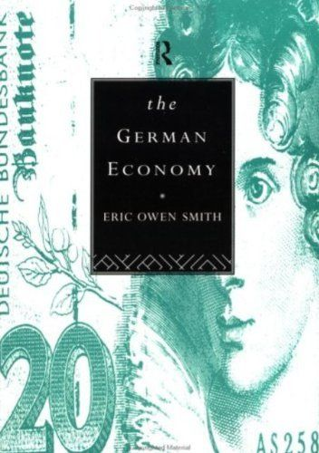 The German Economy by Eric Owen Smith. $16.63. 624 pages. Publisher: Taylor & Francis; 1 edition (April 16, 2007)
