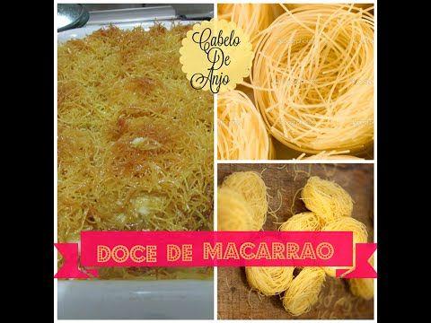Doce De Macarrao Cabelo De Anjo Youtube Com Imagens Doces