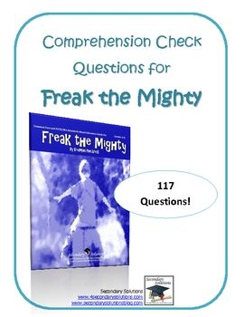 Complete Set Of Comprehension Check Study Guide Questions For Freak The Mighty By Rodman Philbrick Includes 117 Freak The Mighty Comprehension Guided Reading