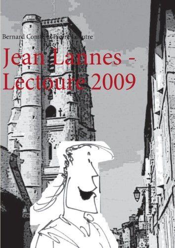 Jean Lannes, lectoure 2009 - Bernard Comte