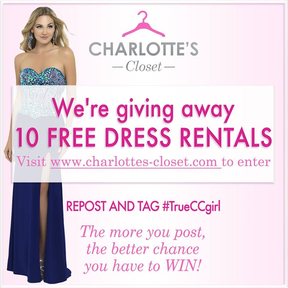 "#CONTEST ALERT: Want to Win a Free Dress? We're giving away 10 FREE Charlotte's Closet Dress Rentals in the month of May! Enter at www.charlottes-closet.com AND ""like"" our page, follow us on IG and post and share the image below. Remember to include #TrueCCgirl. The more you post the better chance you have to win! Good luck!"