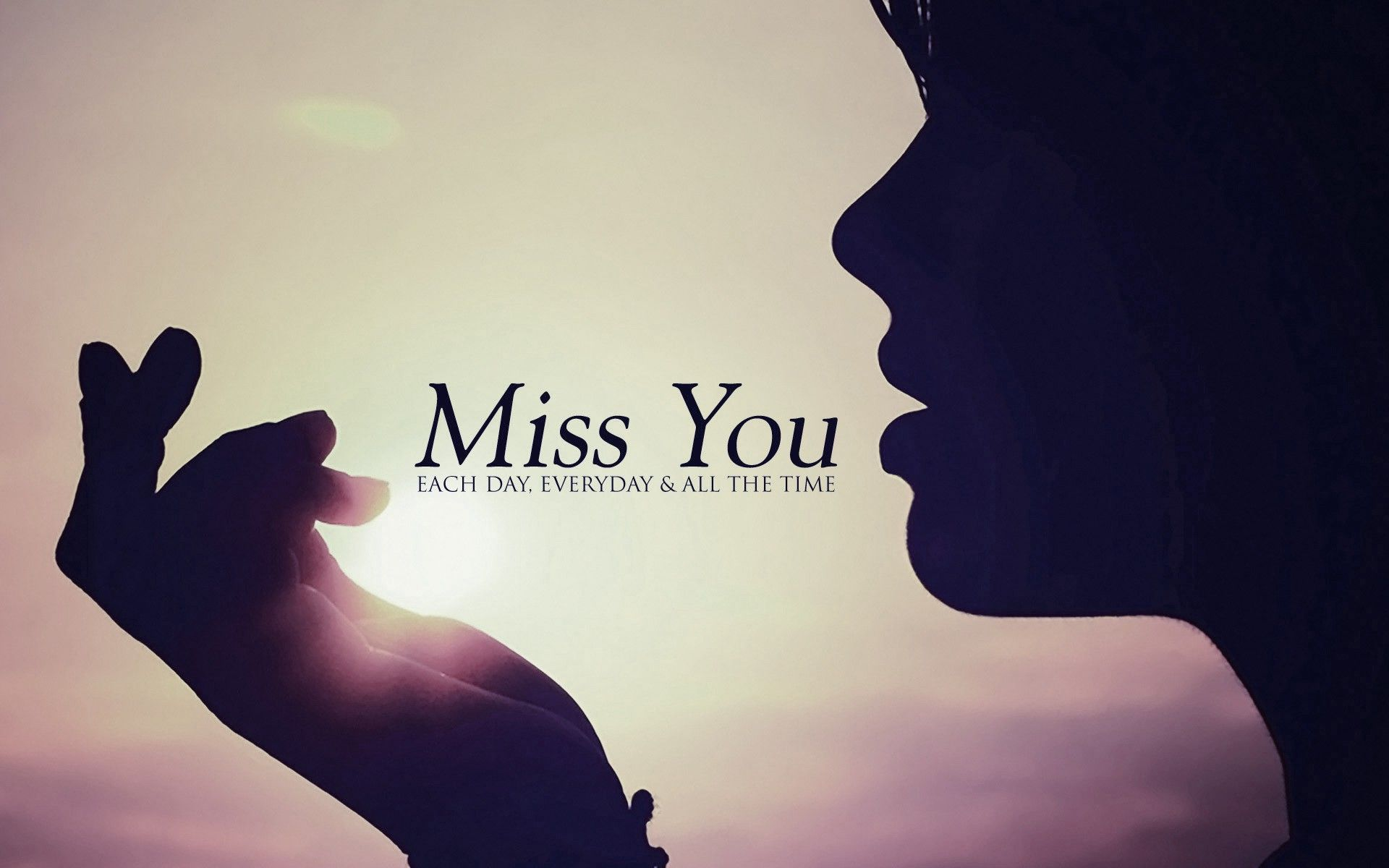 Miss You Sad Wallpaper with quotes sayings I Miss You