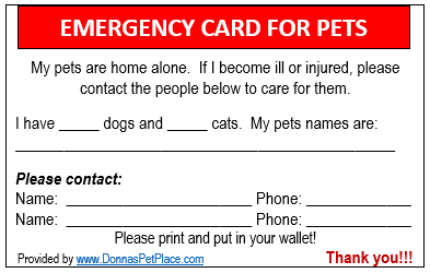 Keep Your Pets Safe With This Pet Emergency Card Would There Be Someone There To Take Care Of Your Pets If You Were Pet Emergency Pet Emergency Card Pet Safe