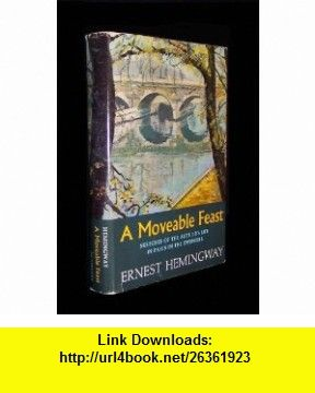A moveable feast ernest hemingway asin b000jd9yoq a moveable feast ernest hemingway asin b000jd9yoq tutorials pdf fandeluxe Document