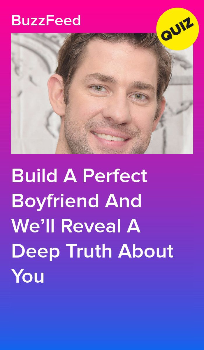 Build A Perfect Boyfriend And Well Reveal A Deep Truth