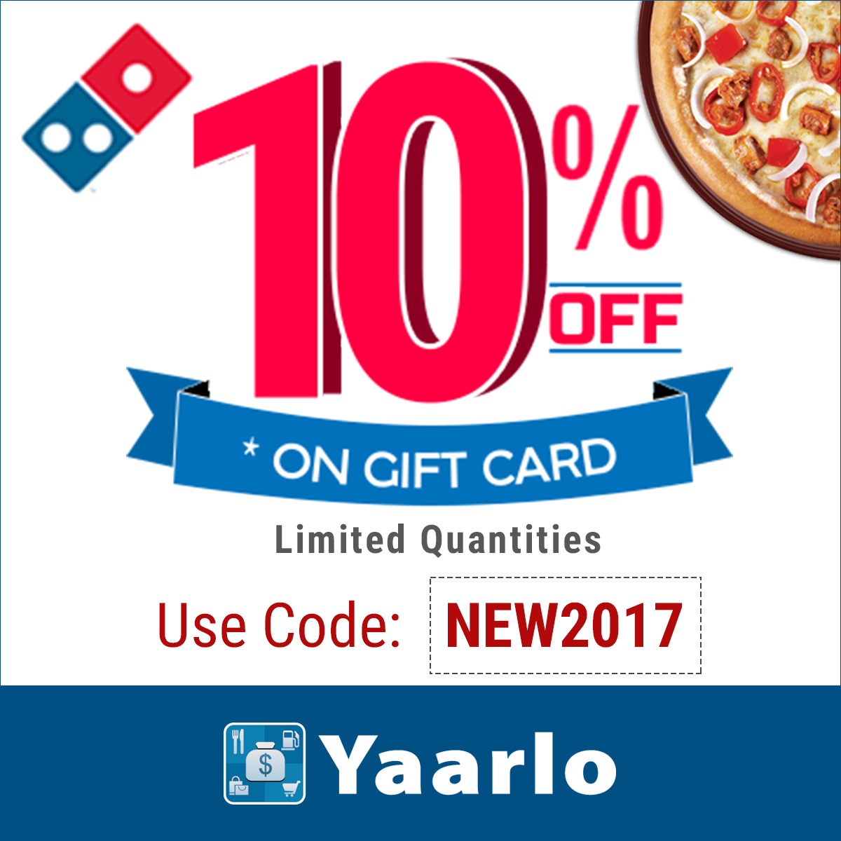 Greet this New Year with 10% off towards Gift Cards. Domino's ...