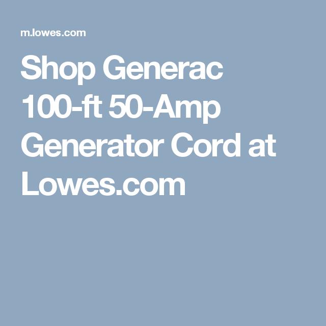 Shop Generac 100 Ft 50 Amp Generator Cord At Lowes Com Generator Cords 50 Amp Generator Generation