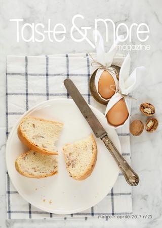 Taste & More Magazine settembre - ottobre 2016 n°22 by Taste&More Magazine - issuu