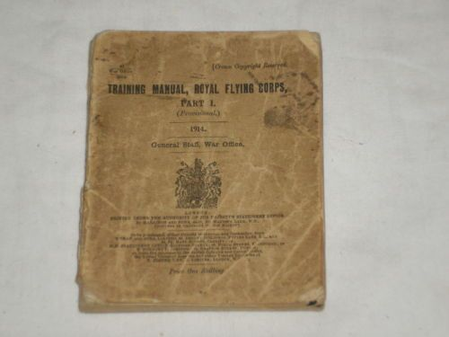 Rare-Training-Manual-Royal-Flying-Corps-Part-1-1914-General-Staff - training manual