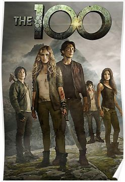 The 100 Poster Poster Tv Shows The 100 Poster Netflix Releases Tv Series To Watch