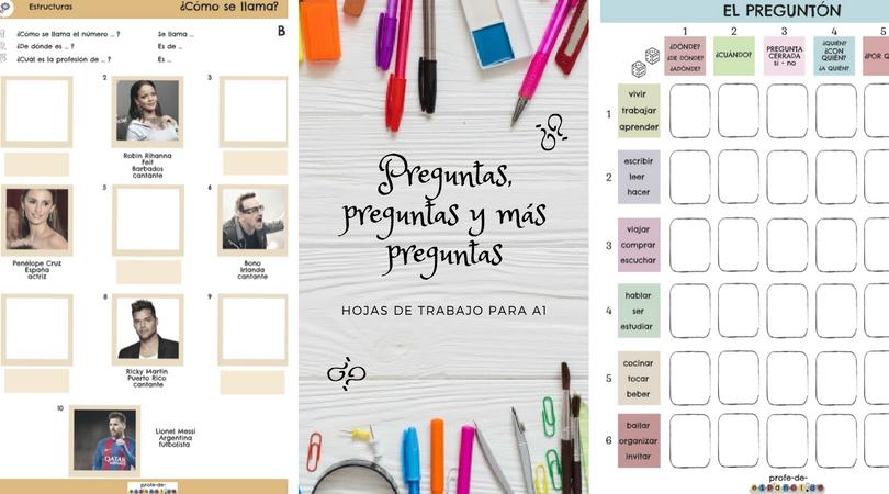 PREGUNTAS, PREGUNTAS Y MÁS PREGUNTAS: HOJAS DE TRABAJO PARA A1 | Spanish