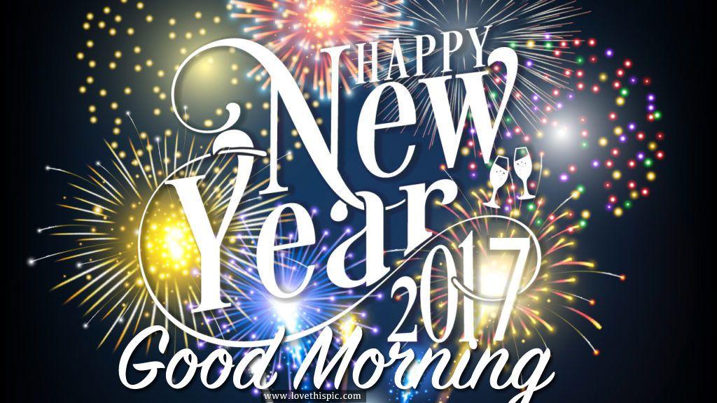 Happy New Year 2017, Good Morning Feliz año, Feliz año