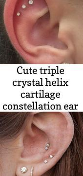 Cute triple crystal helix cartilage constellation ear piercing ideas  - appearance - #appearance  1   - Piercings - #Appearance #cartilage #constellation #Crystal #cute #ear #Helix #ideas #piercing #Piercings #Triple #earpiercingideas