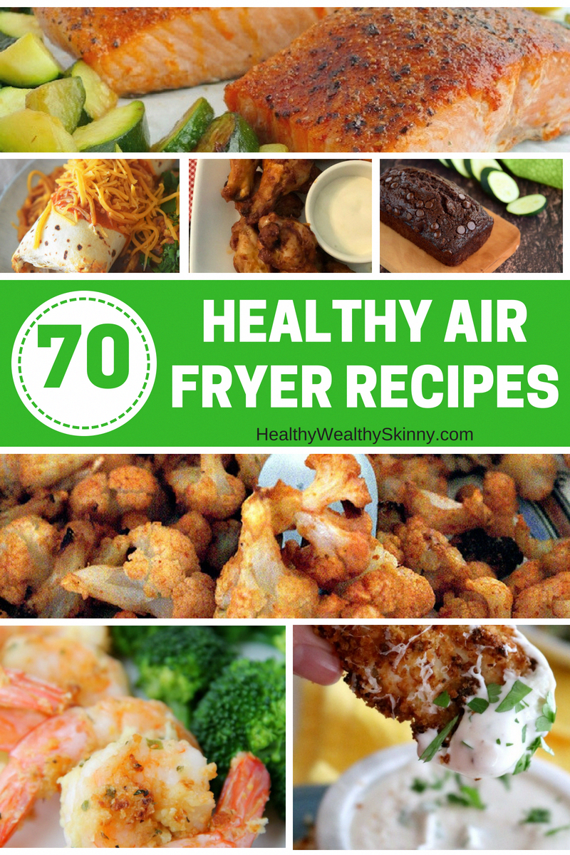 Air Fryer Recipes   A mega list of 70 plus Healthy Air Fryer Recipes. Find a healthy recipe for breakfast, lunch, dinner, or dessert. These recipes are quick, easy, and healthy.