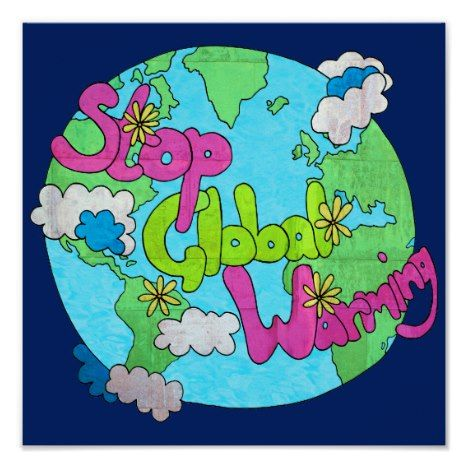Stop Global Warming Textured Square Poster Zazzle Com Save